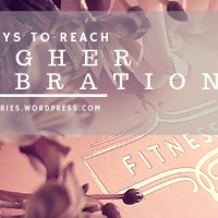 5 Ways To Reach Higher Vibrations