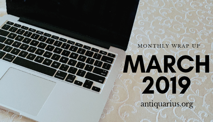 Monthly Wrap Up • March2019